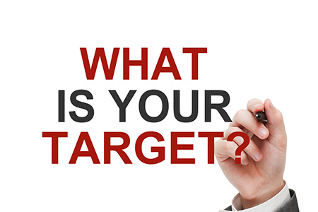 What is your target